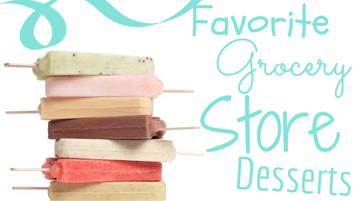 Shawn Johnson's The Body Department - Our Favorite Grocery Store Dessert Picks